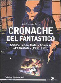 Gianfranco De Turris Cronache del fantastico.