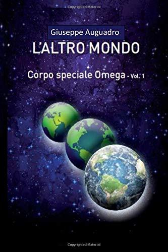 Giuseppe Auguadro L'ALTRO MONDO ISBN:9781798708767