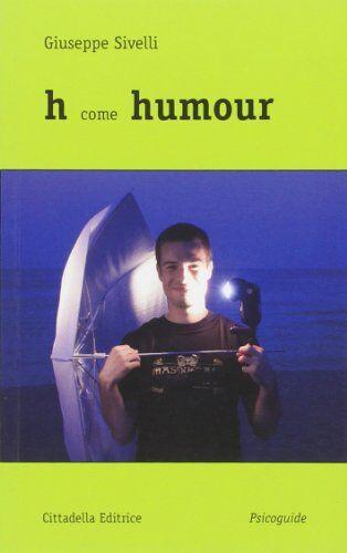 Beppe Sivelli H come humour ISBN:9788830813700