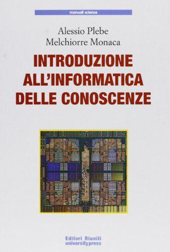 Alessio Plebe Introduzione all'informatica