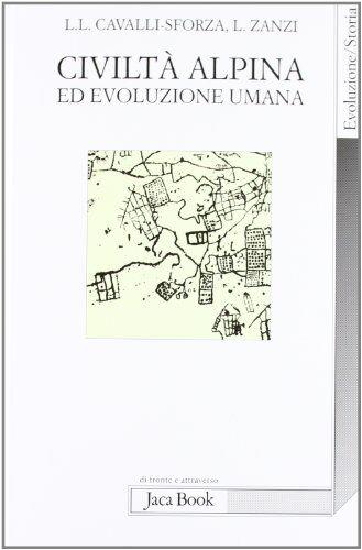 Luigi Luca Cavalli-Sforza Civiltà alpina ed