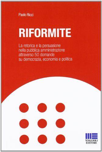 Paolo Ricci Riformite. La retorica e la