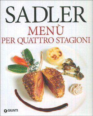 Claudio Sadler Menù per quattro stagioni