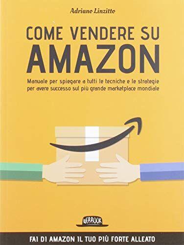 Adriano Linzitto Come Vendere su Amazon.