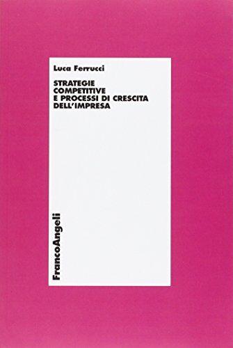Luca Ferrucci Strategie competitive e processi