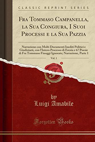 Luigi Amabile Fra Tommaso Campanella, la Sua
