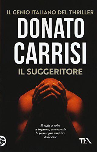 Donato Carrisi Il suggeritore ISBN:9788850250929