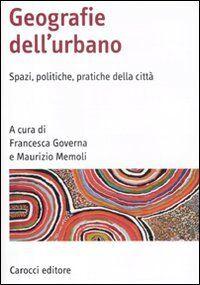 GOVERNA Geografia Dell'urbano: Spazi,