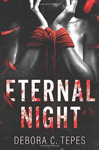 Debora C. Tepes Eternal Night: DARK ROMANCE