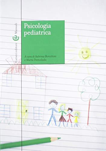 Psicologia pediatrica ISBN:9788843096008