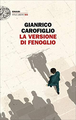 Gianrico Carofiglio La versione di Fenoglio