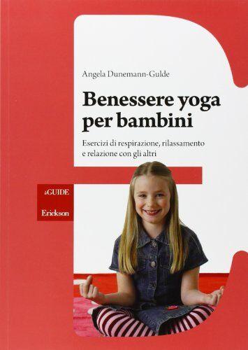 Angela Dunemann-Gulde Benessere yoga per