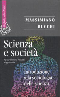 Massimiano Bucchi Scienza e società.