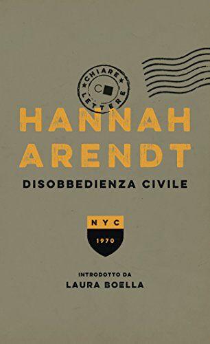 Hannah Arendt Disobbedienza civile