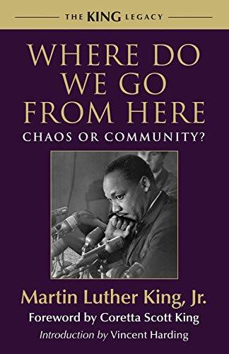 Martin Luther, Jr. King Where Do We Go from