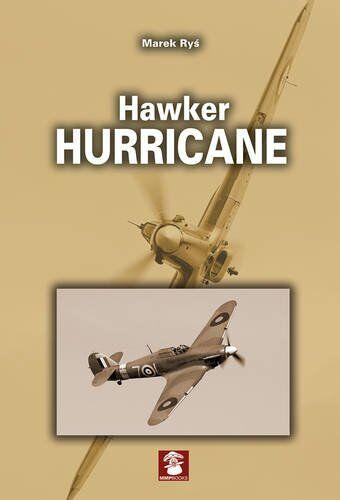 Marek Rys Hawker Hurricane ISBN:9788363678883