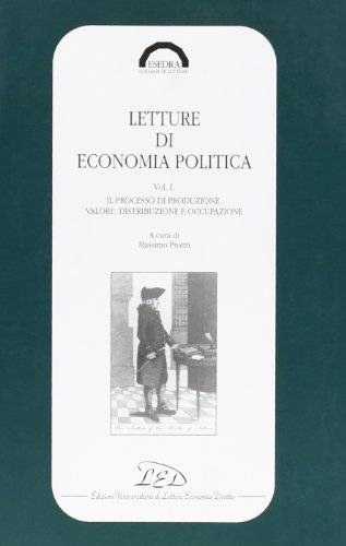 Letture di economia politica. Il processo di