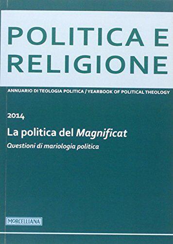 Politica e religione. 2014: La politica del