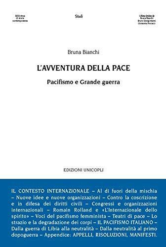 Bruna Bianchi L'avventura della pace.