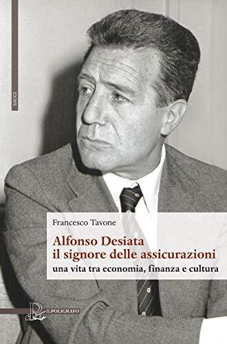 Francesco Tavone Alfonso Desiata: il signore