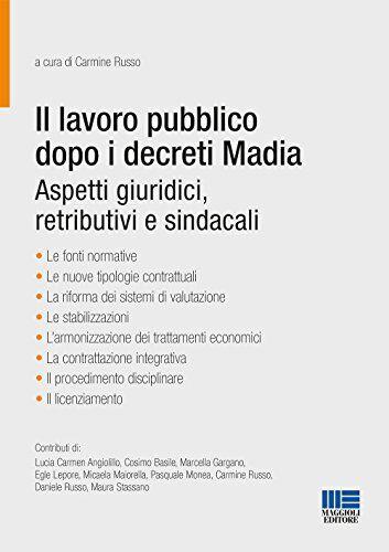 Carmine Russo Il lavoro pubblico dopo i