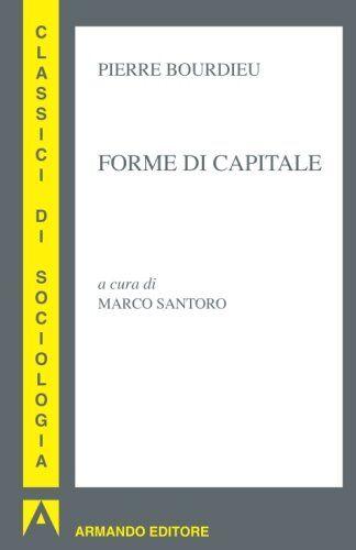 Pierre Bourdieu Forme di capitale: Classici di