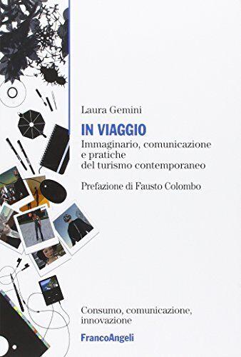 Laura Gemini In viaggio. Immaginario,