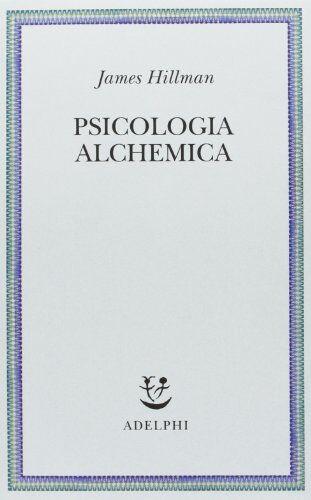 James Hillman Psicologia alchemica