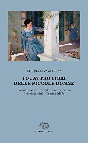 Louisa May Alcott i quattro libri delle