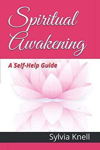 Sylvia Knell Spiritual Awakening: A Self-Help
