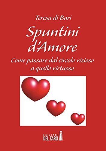 Teresa Di Bari Spuntini d'amore. Come passare