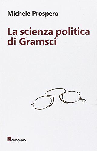 Michele Prospero La scienza politica di