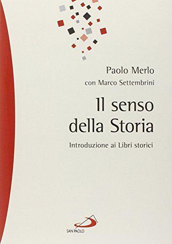 Paolo Merlo Il senso della storia.