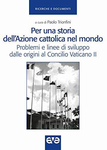 Dell Per una storia dell'Azione cattolica nel