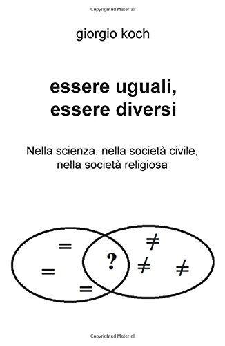 Giorgio Koch Essere uguali, essere diversi.