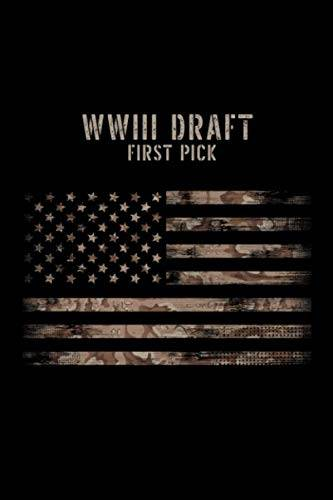 WW3 Funny Humour Gifts WWIII Draft First Pick: