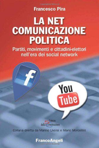 Francesco Pira La net comunicazione politica.