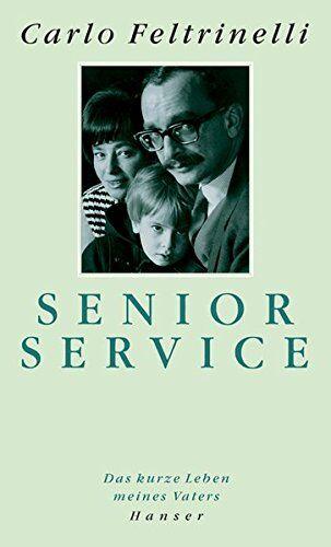 Carlo Feltrinelli Senior Service: Das Leben