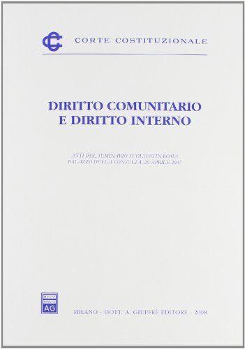 Diritto comunitario e diritto interno. Atti