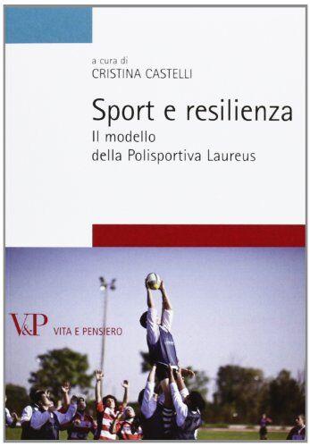Sport e resilienza. Il modello della