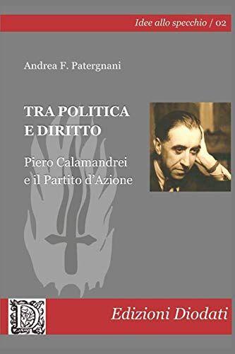 Andrea F. Patergnani Tra politica e diritto.