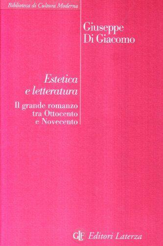 Giuseppe Di Giacomo Estetica e letteratura. Il