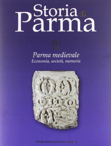 Storia di Parma: 3\2 ISBN:9788878473904