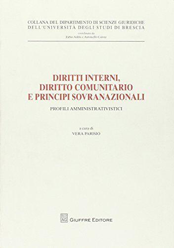 Diritti interni, diritto comunitario e