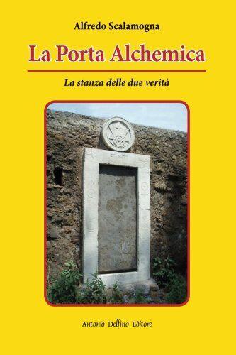 Alfredo Scalamogna La Porta Alchemica