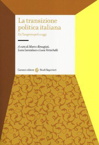 La transizione politica italiana. Da