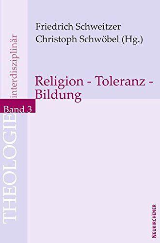 Religion - Toleranz - Bildung (Theologie