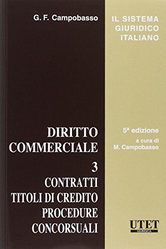 Diritto commerciale: 3 ISBN:9788859810087