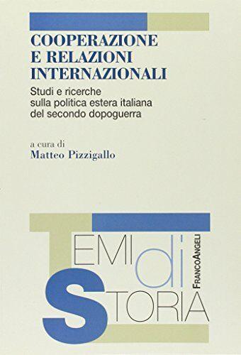 Cooperazione e relazioni internazionali. Studi