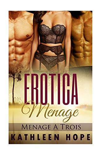 Kathleen Hope Erotica Menage: Menage A Trois